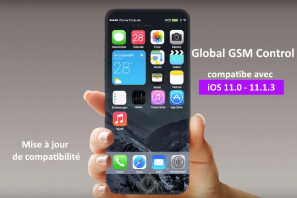 Global GSM Control est maintenant compatible avec iOS 11.0-11.3.1